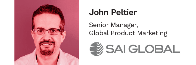 John Peltier, Senior Manager of Global Product Marketing at SAI Global